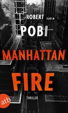 Robert Pobi: Manhattan Fire, Buch