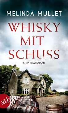 Melinda Mullet: Whisky mit Schuss, Buch