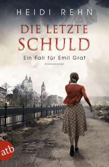 Heidi Rehn: Die letzte Schuld, Buch