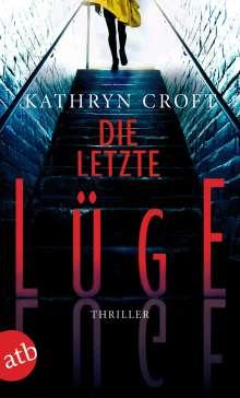 Kathryn Croft: Die letzte Lüge, Buch