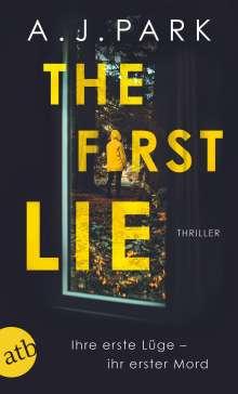 A. J. Park: The First Lie, Buch