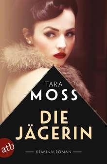 Tara Moss: Die Jägerin, Buch