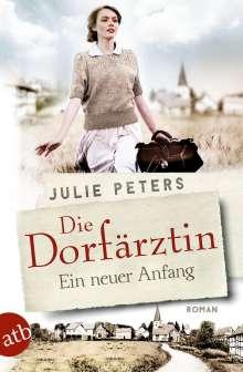 Julie Peters: Die Dorfärztin, Buch