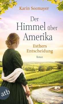 Karin Seemayer: Der Himmel über Amerika - Esthers Entscheidung, Buch