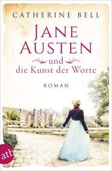 Catherine Bell: Jane Austen und die Kunst der Worte, Buch
