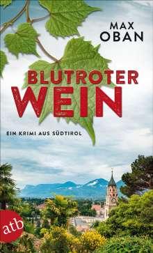 Max Oban: Blutroter Wein, Buch