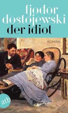 Fjodor M. Dostojewski: Der Idiot, Buch