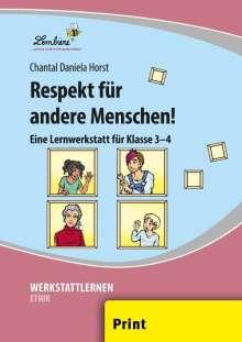 Chantal Horst: Respekt für andere Menschen! (PR), Buch