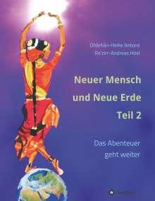 Heike Antons: Neuer Mensch und Neue Erde Teil 2, Buch