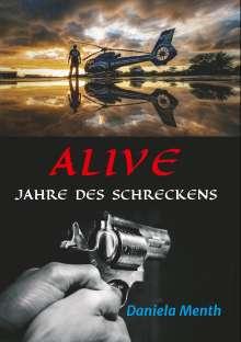 Daniela Menth: Alive - Jahre des Schreckens, Buch