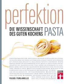 Thomas Vilgis: Perfektion Pasta, Buch