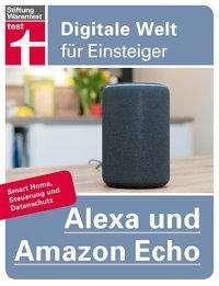Uwe Albrecht: Alexa und Amazon Echo, Buch