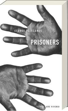 George Pelecanos: Prisoners, Buch