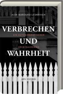 Alex Marzano-Lesnevich: Verbrechen und Wahrheit, Buch
