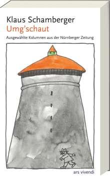 Klaus Schamberger: Umg´schaut, Buch