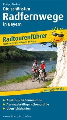 Philipp Fischer: Die schönsten Radfernwege in Bayern, Buch