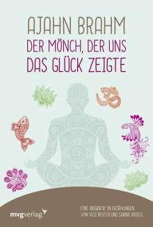Vusi Sebastian Reuter: Ajahn Brahm - Der Mönch, der uns das Glück zeigte, Buch
