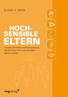 Elaine N. Aron: Hochsensible Eltern, Buch