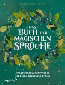 Cerridwen Greenleaf: Das Buch der magischen Sprüche, Buch