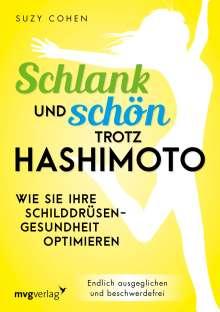 Suzy Cohen: Schlank und schön trotz Hashimoto, Buch