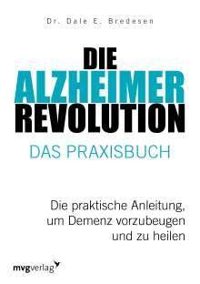 Dale E. Bredesen: Die Alzheimer-Revolution - Das Praxisbuch, Buch