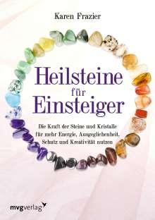 Karen Frazier: Heilsteine für Einsteiger, Buch