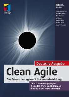Robert C. Martin: Clean Agile. Die Essenz der agilen Softwareentwicklung, Buch