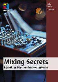 Mike Senior: Mixing Secrets, Buch