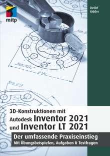 Detlef Ridder: 3D-Konstruktionen mit Autodesk Inventor 2021 und Inventor LT 2021, Buch