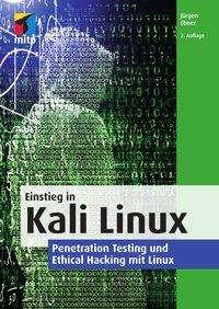 Jürgen Ebner: Einstieg in Kali Linux, Buch