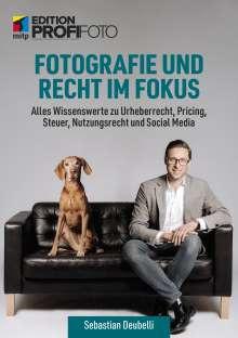 Sebastian Deubelli: Fotografie und Recht im Fokus, Buch