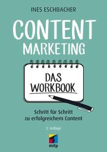 Ines Eschbacher: Content Marketing - Das Workbook, Buch
