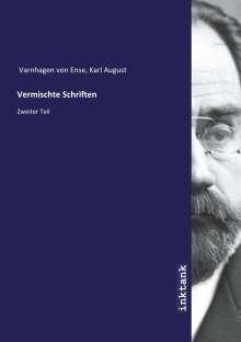 Karl August Varnhagen Von Ense: Vermischte Schriften, Buch
