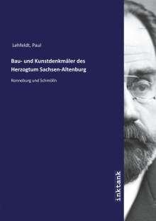 Paul Lehfeldt: Bau- und Kunstdenkmäler des Herzogtum Sachsen-Altenburg, Buch