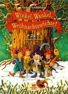 Andrea Schomburg: Winkel, Wankel, Weihnachtswichte!, Buch