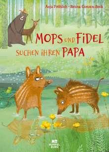 Anja Fröhlich: Mops und Fidel suchen ihren Papa, Buch