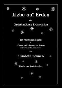 Elisabeth Bouneß: Liebe auf Erden, Buch