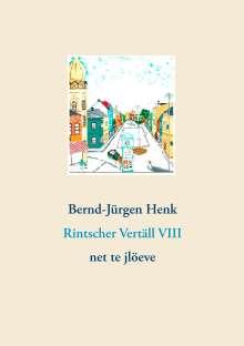 Bernd-Jürgen Henk: Rintscher Vertäll VIII, Buch