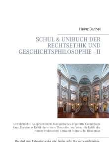Heinz Duthel: Schul & Unibuch der Rechtsethik und Geschichtsphilosophie - II, Buch