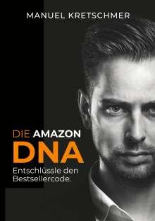 Manuel Kretschmer: Die Amazon DNA, Buch
