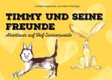 Andreas Nussbaumer: Timmy und seine Freunde, Buch
