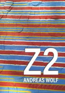 Andreas Wolf: Z 2, Buch