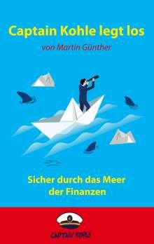 Martin Günther: Captain Kohle legt los, Buch