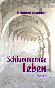 Reinhard Staubach: Schlummernde Leben, Buch