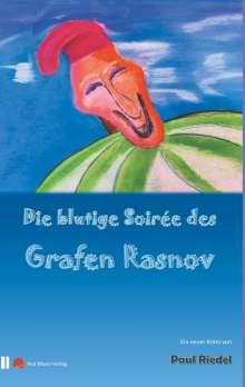Paul Riedel: Die blutige Soiree des Grafen Rasnov, Buch