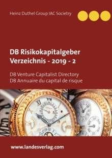 Heinz Duthel Group IAC Societry: DB Risikokapitalgeber Verzeichnis  - 2019  - 2, Buch