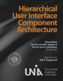 Ralf S. Engelschall: Hierarchical User Interface Component Architecture, Buch