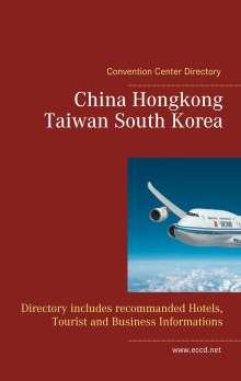 Heinz Duthel: China Hongkong Taiwan South Korea, Buch