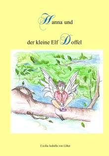 Cecilia Isabella von Löher: Hanna und der kleine Elf Doffel, Buch
