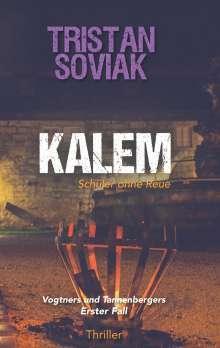 Tristan Soviak: Kalem - Schüler ohne Reue, Buch
